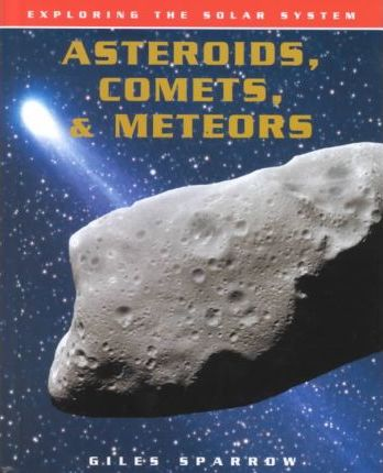 Asteroids, Comets & Meteors