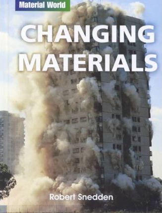 Changing Materials