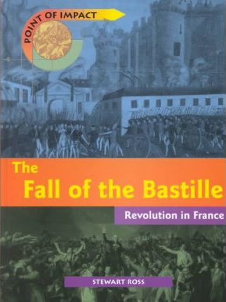 The Fall of the Bastile