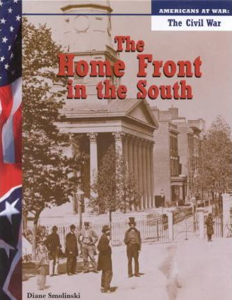 The Home Front in the South