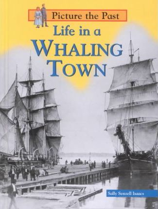 Life in a Whaling Town