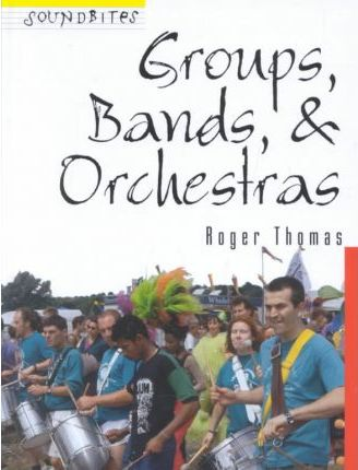 Groups, Bands, & Orchestras