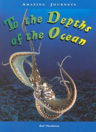 To the Depths of the Ocean