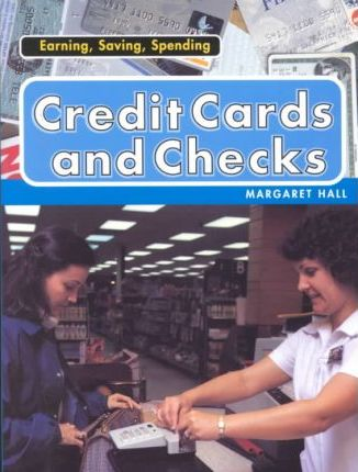 Credit Cards and Checks