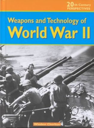 Weapons and Technology of WWII