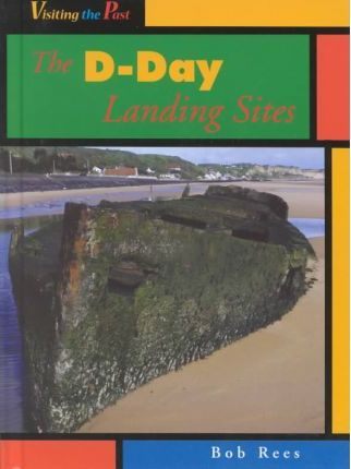 The D-Day Landing Sites