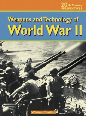 Weapons and Technology of World War II