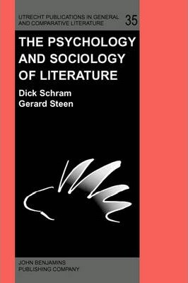 The Psychology and Sociology of Literature