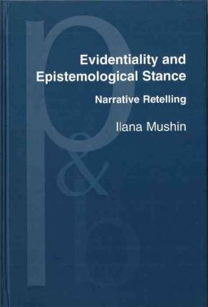Evidentiality and Epistemological Stance