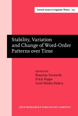 Stability, Variation and Change of Word-Order Patterns over Time