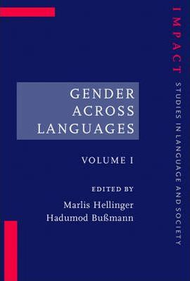 Gender Across Languages: Volume 1