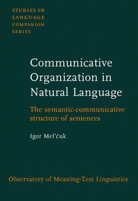 Communicative Organization in Natural Language