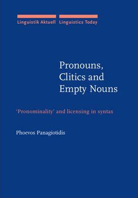 Pronouns, Clitics and Empty Nouns