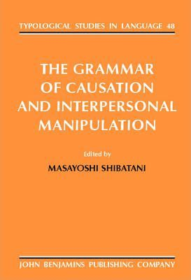 The Grammar of Causation and Interpersonal Manipulation
