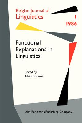 Functional Explanations in Linguistics