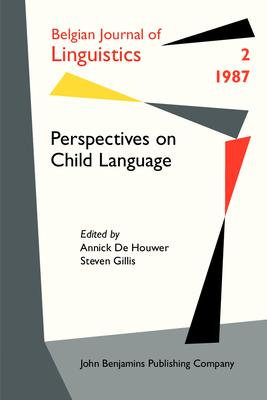 Perspectives on Child Language