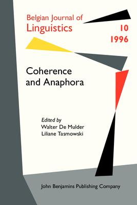 Coherence and Anaphora