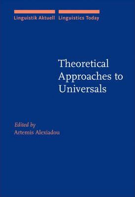 Theoretical Approaches to Universals