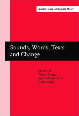 Sounds, Words, Texts and Change