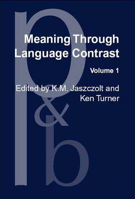 Meaning Through Language Contrast: V. 1