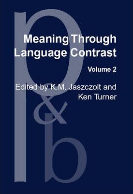 Meaning Through Language Contrast: V. 2