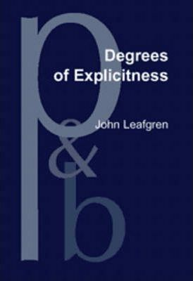 Degrees of Explicitness