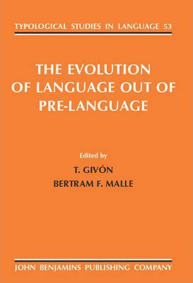 The Evolution of Language out of Pre-language