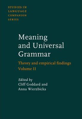 Meaning and Universal Grammar: v. 2