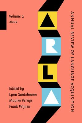 Annual Review of Language Acquisition 2002