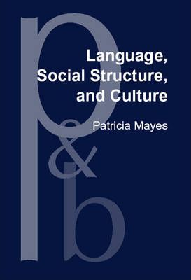 Language, Social Structure, and Culture
