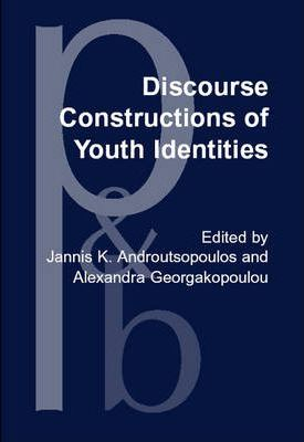Discourse Constructions of Youth Identities