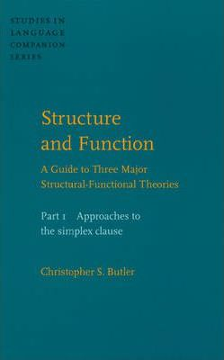 Structure and Function - A Guide to Three Major Structural-Functional Theories: Approaches to the Simplex Clause Pt. 1
