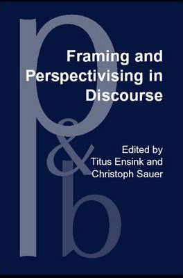 Framing and Perspectivising in Discourse