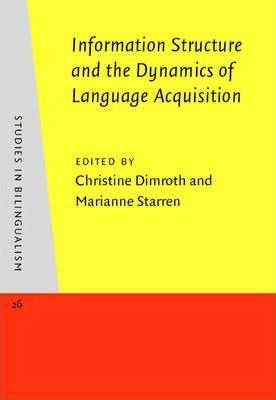 Information Structure and the Dynamics of Language Acquisition