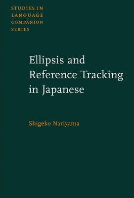 Ellipsis and Reference Tracking in Japanese