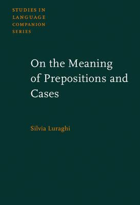 On the Meaning of Prepositions and Cases