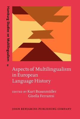 Aspects of Multilingualism in European Language History