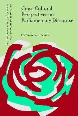 Cross-Cultural Perspectives on Parliamentary Discourse