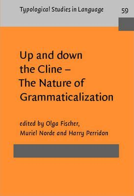 Up and down the Cline - The Nature of Grammaticalization