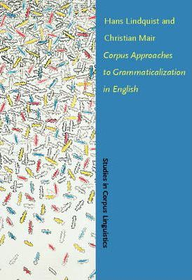 Corpus Approaches to Grammaticalization in English