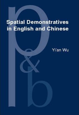 Spatial Demonstratives in English and Chinese