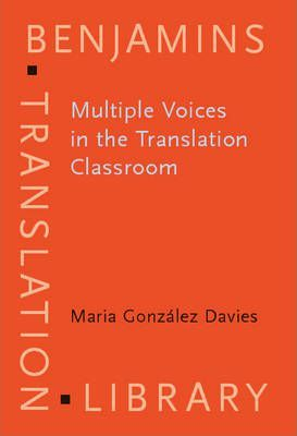 Multiple Voices in the Translation Classroom