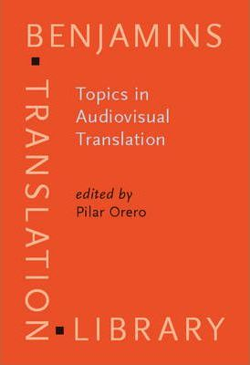 Topics in Audiovisual Translation