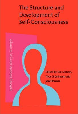 The Structure and Development of Self-consciousness