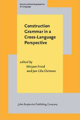 Construction Grammar in a Cross-Language Perspective