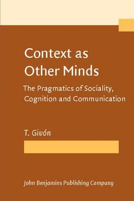 Context as Other Minds