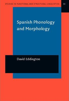 Spanish Phonology and Morphology