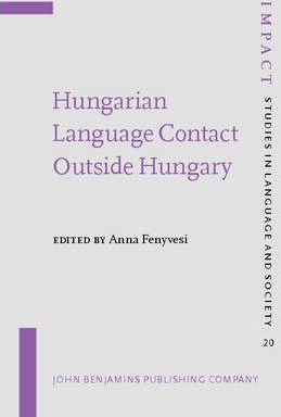 Hungarian Language Contact Outside Hungary