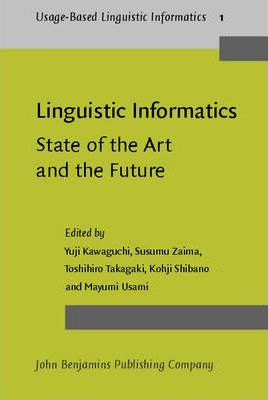Linguistic Informatics - State of the Art and the Future