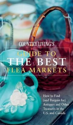 Country Living Guide to the Best Flea Markets